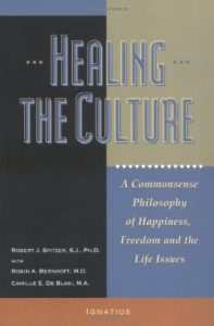 Healing the Culture by Robert Spitzer, SJ