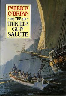 Thirteen Gun Salute by Patrick O'Brian