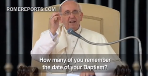 Baptism Homework from Pope Francis