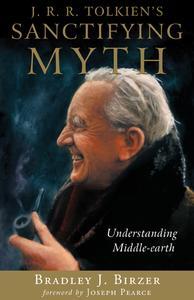 Tolkien's Sanctifying Myth