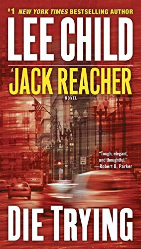 Jack Reacher #2 Die Trying by Lee Child