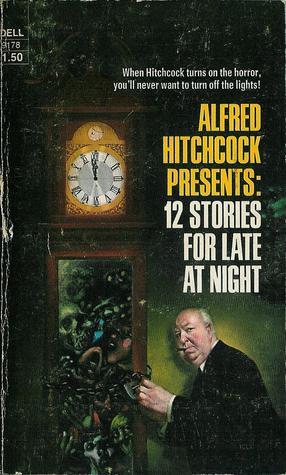 Alfred Hitchcock 12 Stories for Late at Night